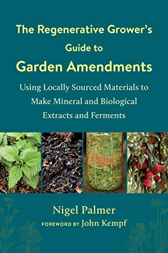 Regenerative Grower's Guide to Garden Amendments