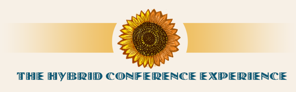 The Hybrid Conference Experience